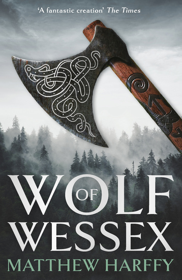 Wolf of Wessex - A gripping action-packed historical thriller - cover
