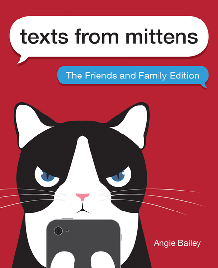 Texts from Mittens - The Friends and Family Edition - cover
