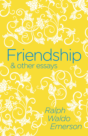 Friendship & Other Essays - cover