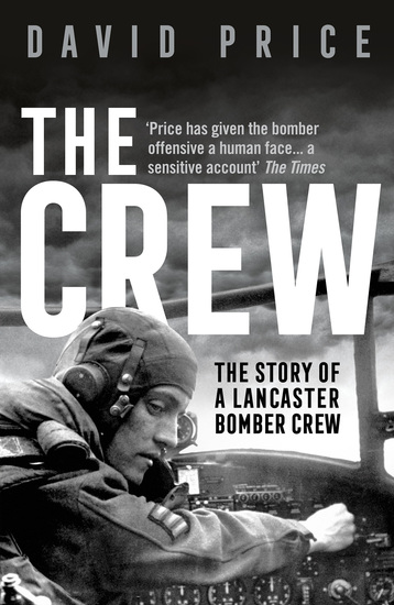 The Crew - The Story of a Lancaster Bomber Crew - cover