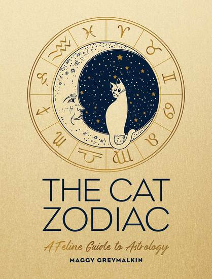 The Cat Zodiac - A Feline Guide to Astrology - cover