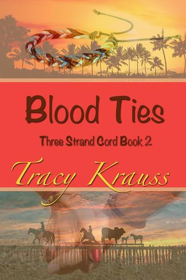 Blood Ties - Three Strand Cord #2 - cover