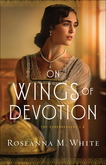On Wings of Devotion (The Codebreakers Book #2) - cover