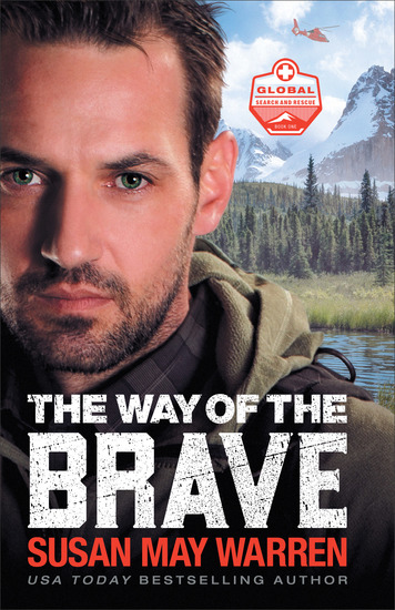 The Way of the Brave (Global Search and Rescue Book #1) - cover