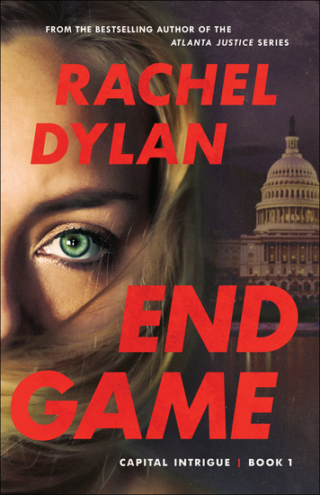 End Game (Capital Intrigue Book #1) - cover