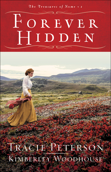 Forever Hidden (The Treasures of Nome Book #1) - cover