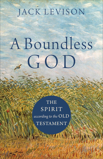 A Boundless God - The Spirit according to the Old Testament - cover