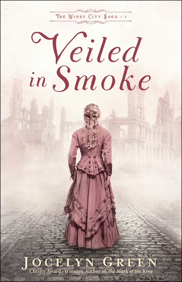 Veiled in Smoke (The Windy City Saga Book #1) - cover