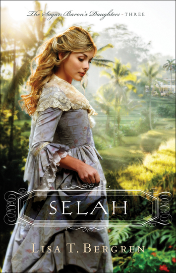 Selah (The Sugar Baron's Daughters Book #3) - cover