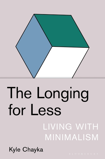 The Longing for Less - Living with Minimalism - cover
