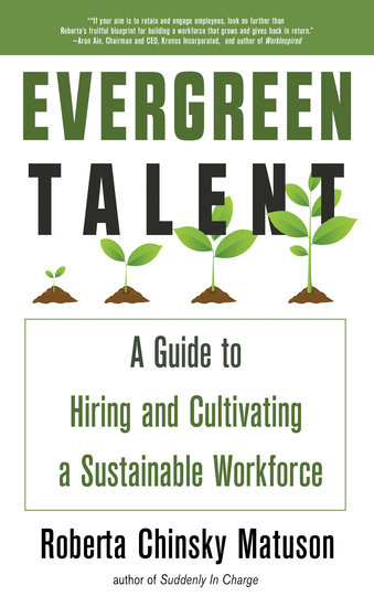Evergreen Talent - A Guide to Hiring and Cultivating a Sustainable Workforce - cover