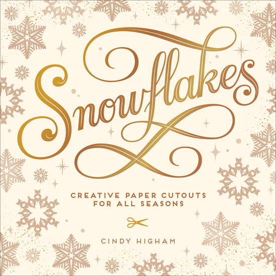 Snowflakes - Creative Paper Cutouts for All Seasons - cover