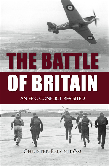 The Battle of Britain - An Epic Conflict Revisited - cover