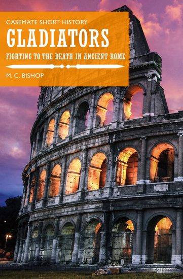 Gladiators - Fighting to the Death in Ancient Rome - cover