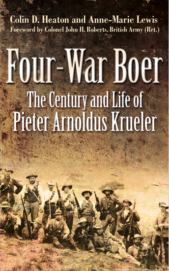 Four-War Boer - The Century and Life of Pieter Arnoldus Krueler - cover