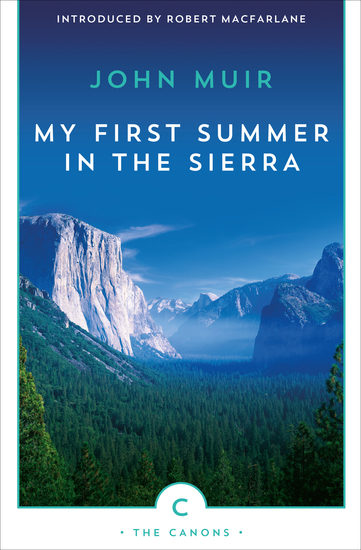 My First Summer in the Sierra - The Journal of a Soul on Fire - cover
