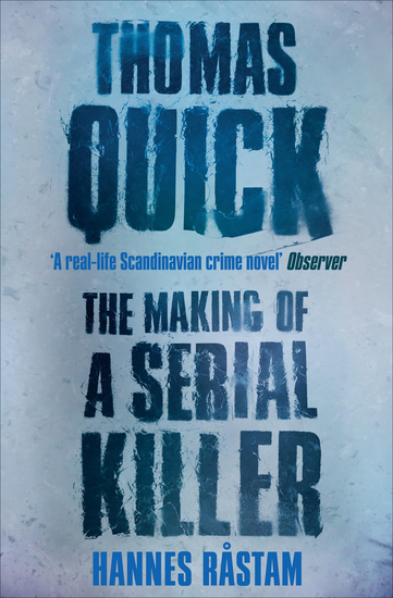 Thomas Quick - The Making of a Serial Killer - cover