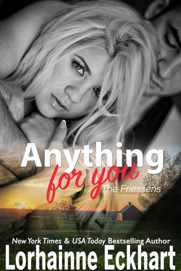 Anything For You - A Friessen Family Novella - cover