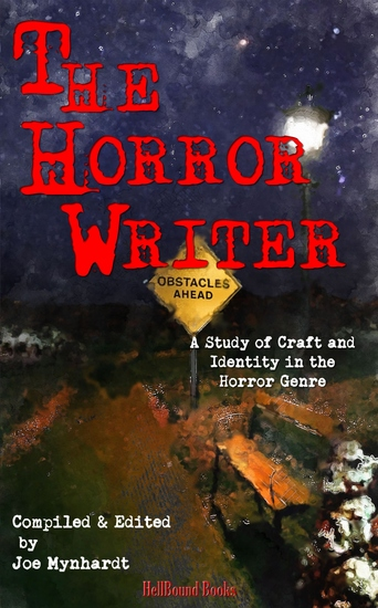 The Horror Writer - A Study of Craft and Identity in the Horror Genre - cover