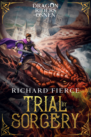 Trial by Sorcery - Dragon Riders of Osnen Book 1 - cover