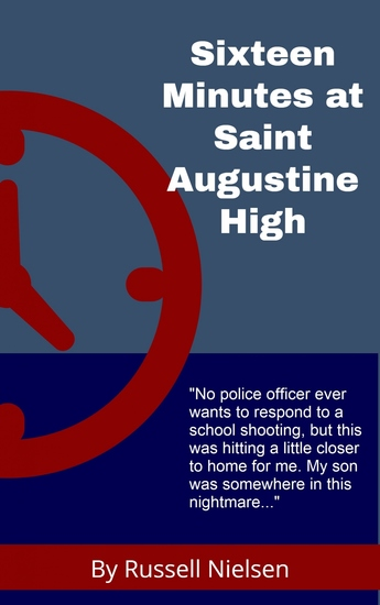 Sixteen Minutes at Saint Augustine High - cover