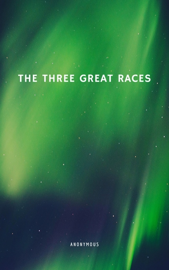 The Three Great Races - cover