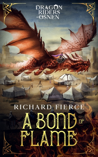 A Bond of Flame - Dragon Riders of Osnen Book 2 - cover