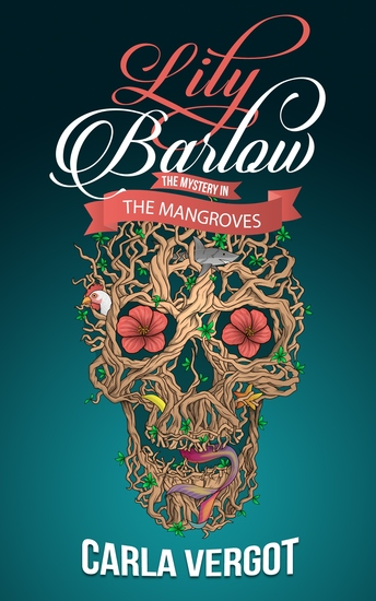 Lily Barlow - The Mystery in the Mangroves - cover