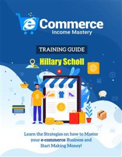 Ecommerce Income Mastery Training Guide - cover
