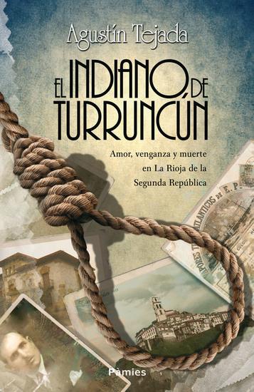 El indiano de Turruncún - cover