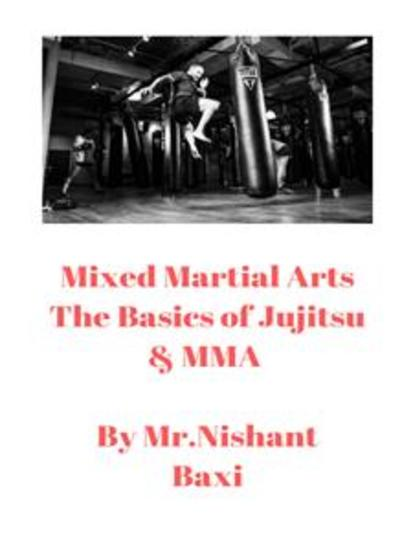 Mixed Martial Arts The Basics of Jujitsu & MMA - cover