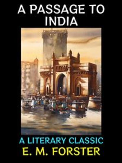 A Passage to India - A Literary Classic - cover