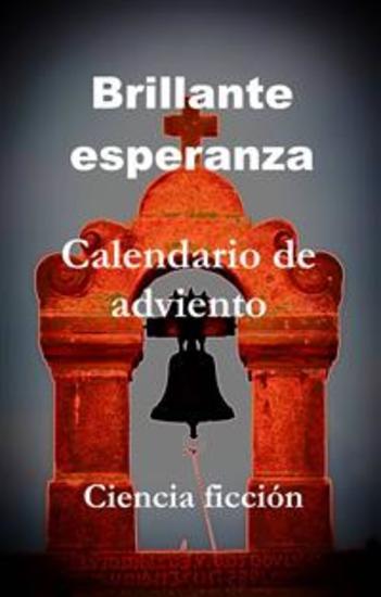 Brillante Esperanza - Calendario De Adviento - cover