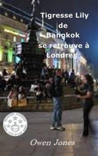 Tigresse Lily De Bangkok Se Retrouve À Londres - La Tigresse Refait Surface À Nouveau - cover