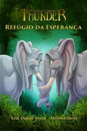 Refúgio Da Esperança - A Jornada De Um Elefante Thunder - cover