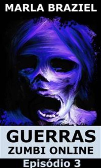 Guerras Zumbi Online: Episódio 3 - cover
