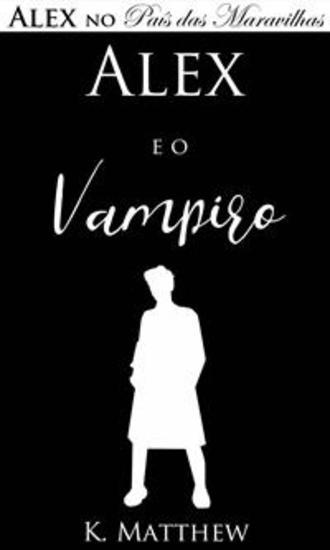 Alex E O Vampiro - cover