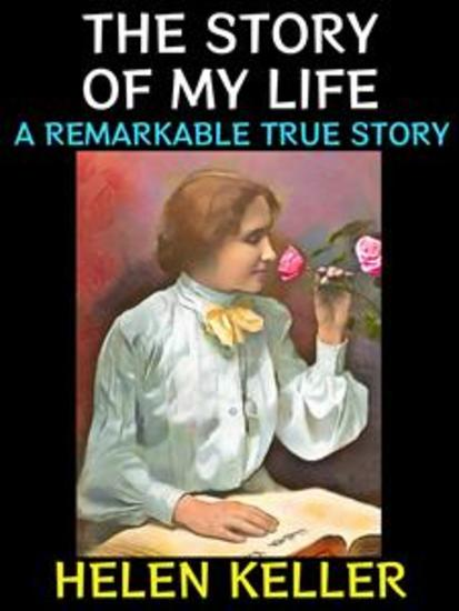 The Story of my Life - A Remarkable True Story - cover