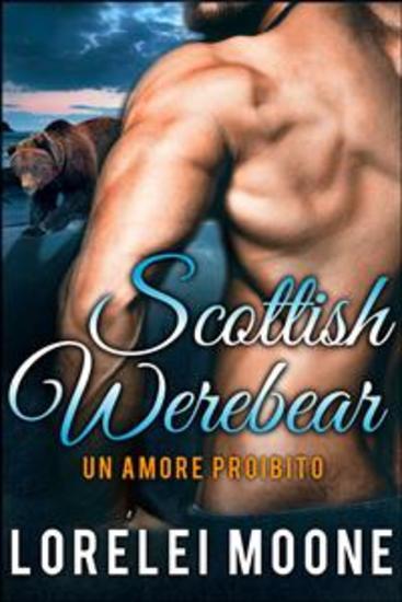 Un Amore Proibito - Scottish Werebears - cover