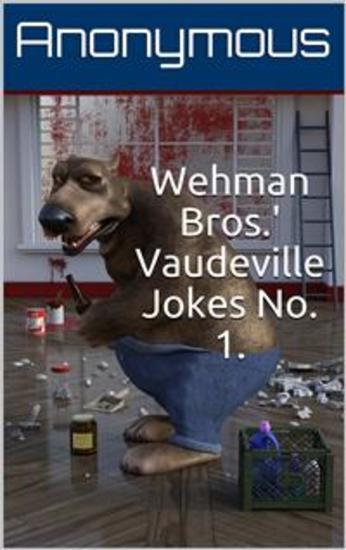 Wehman Bros' Vaudeville Jokes No 1 - cover