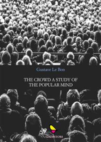 The crowd a study of the popular mind - cover