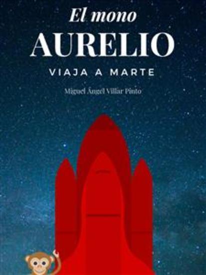 El mono Aurelio viaja a Marte - cover