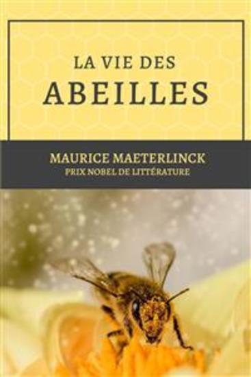 La vie des abeilles - Prix Nobel de littérature - cover