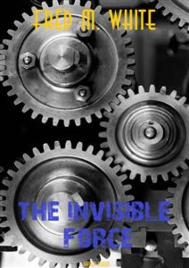 The Invisible Force - cover