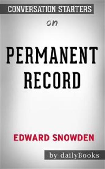 Permanent Record by Edward Snowden: Conversation Starters - cover