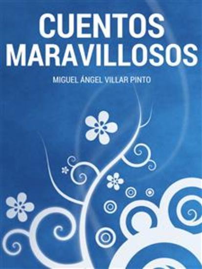 Cuentos maravillosos: Tres cuentos maravillosos - cover