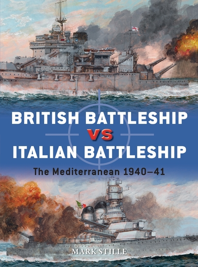 British Battleship vs Italian Battleship - The Mediterranean 1940–41 - cover