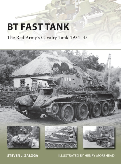 BT Fast Tank - The Red Army's Cavalry Tank 1931–45 - cover
