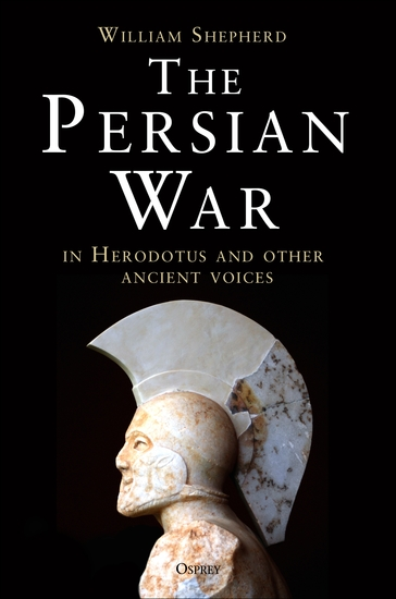 The Persian War in Herodotus and Other Ancient Voices - cover