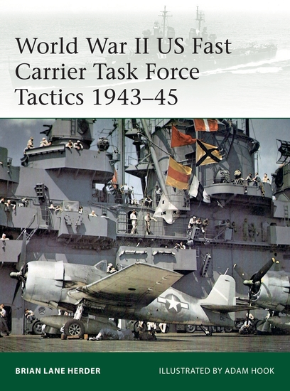 World War II US Fast Carrier Task Force Tactics 1943–45 - cover